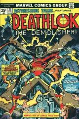 Astonishing Tales #25 - 1st appearance of Deathlok