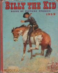 BILLY THE KID BOOK OF PICTURE STORIES: 1958,1959