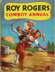 Roy Rogers Cowboy Annual- '50s????