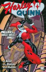 HARLEY QUINN (1ST SERIES): PRELUDES AND KNOCK-KNOCK JOKES: nn Trade Paper Back