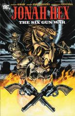 JONAH HEX: THE SIX GUN WAR: nn Trade Paper Back