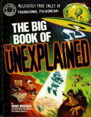 BIG BOOK OF THE UNEXPLAINED, THE: nn Softcover